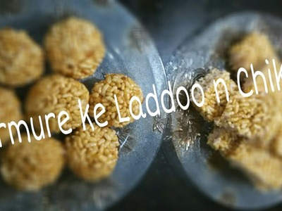 How to Make Murmure ke Laddu n Chikki.puffed rice.lai aur gur ke laddoo recipe step by step