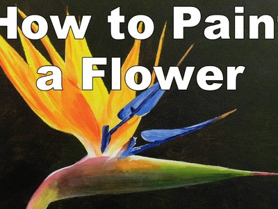 How to paint flowers strelitzia bird of paradise in acrylic time lapse painting lessons