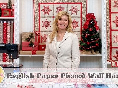 Kaleidoscope English Paper Piecing | with Jennifer Bosworth of Shabby Fabrics