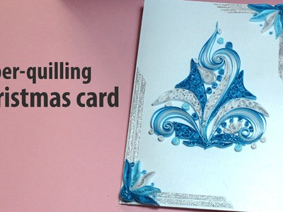 [Paper Quilling Card] Paper Quilling Christmas Card tutorial #3