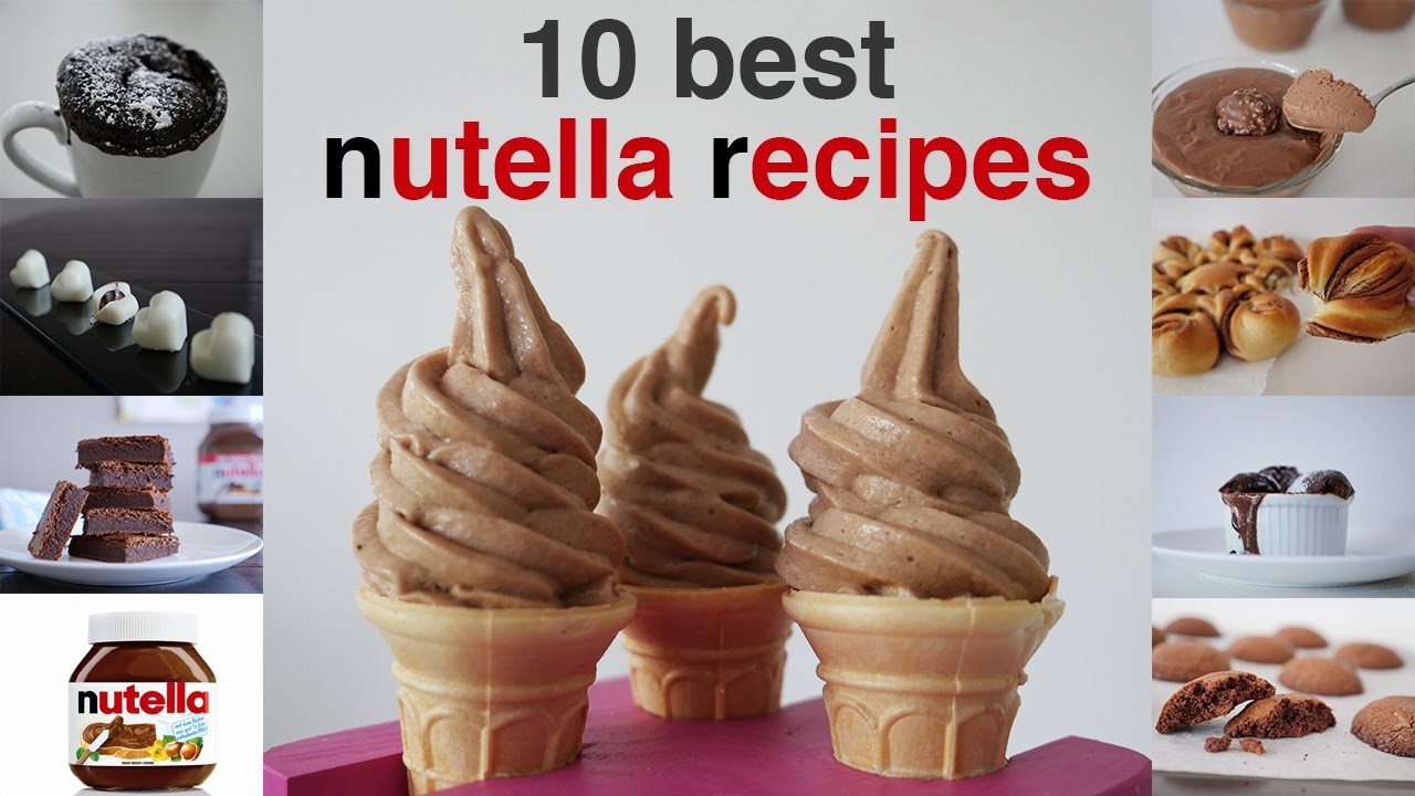 TOP 10 BEST NUTELLA RECIPES IN 10 minutes How To Cook That Ann Reardon