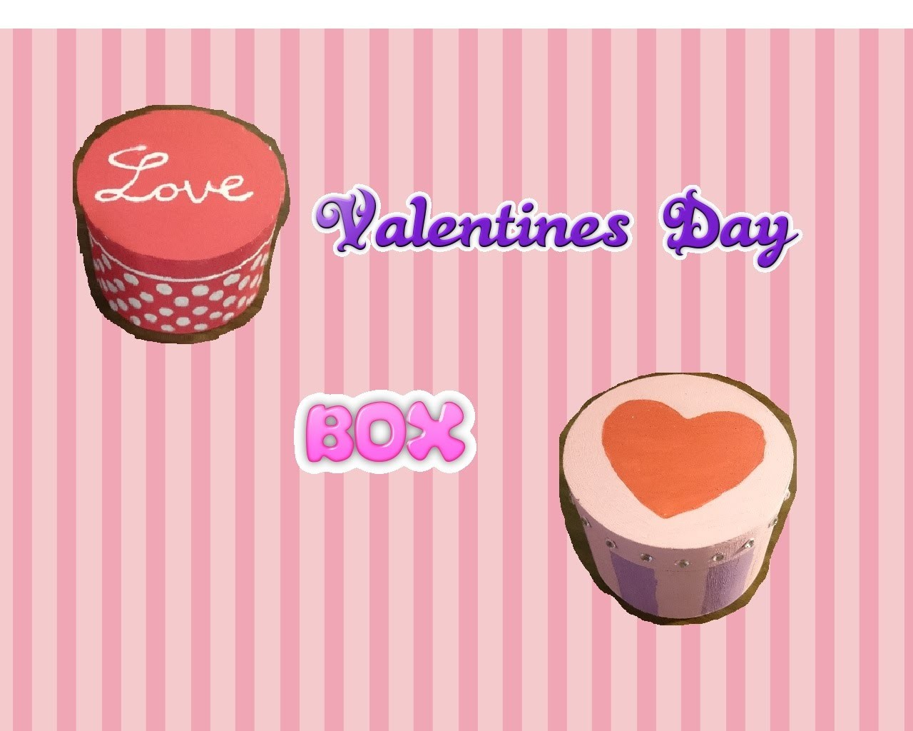 DIY Valentine's Day Themed Box