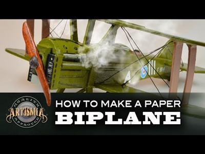 How to Make a Paper Biplane  ~ Artismia Sculpture