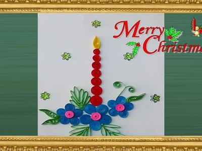 Paper Quilling : Happy Cristmas  greeting card 2015