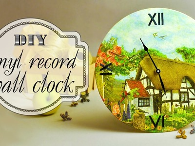 DIY Vinyl Record Wall Clock in Decoupage Technique
