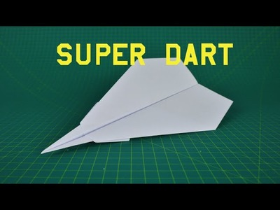 Origami paper airplane | Super dart