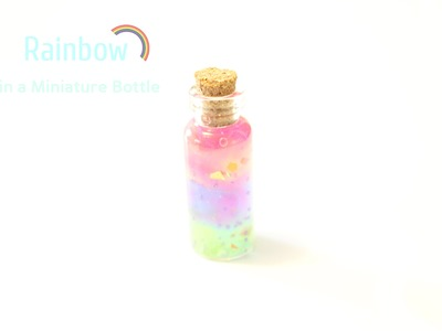 'Rainbow' in a Miniature Bottle