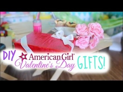 DIY American Girl Valentine's Day Chocolate Box + More!
