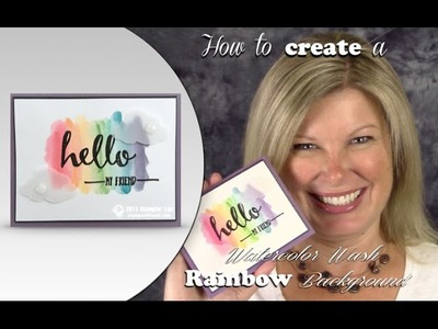 How to make a gorgeous Rainbow Watercolor Wash background with Stampin Up Ink Pads