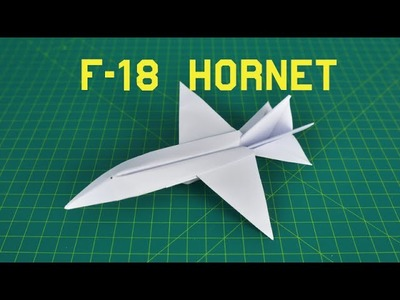 Origami Paper Plane | How to make a F-18 Hornet