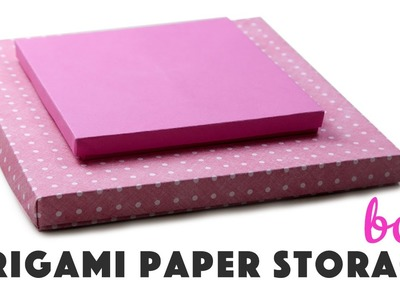 Origami Paper Storage Box Instructions