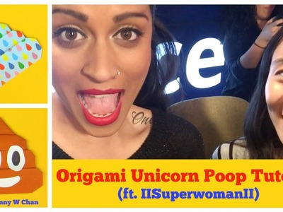 Paper Crafts - Origami Unicorn Poop (ft. Intro with IISuperwomanII) - Origami Poop Emoji Tutorial