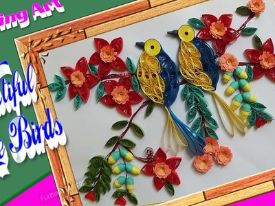Paper Quilling : Beautiful birds sitting on tree | 3D Birds