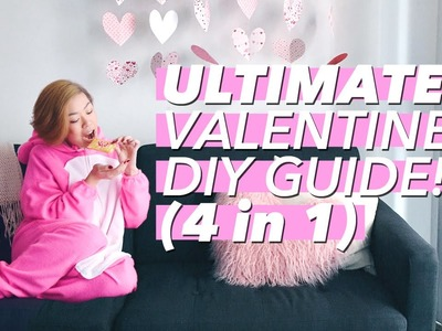 Ultimate Valentine's DIY Guide! (4 IN 1)