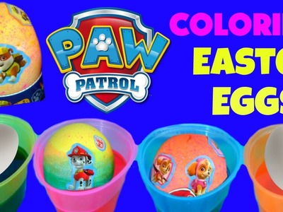 Easter Eggs Paw Patrol Video!  DIY Coloring Easter Eggs - How to Color Paw Patrol Easter Eggs