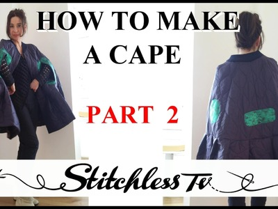 How to make a cape - part 2