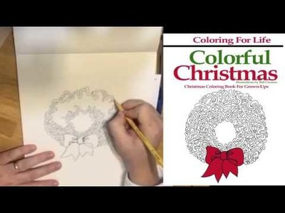 Adult Coloring Page Time Lapse (Christmas Wreath)