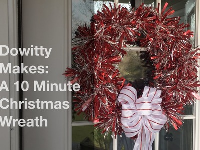 Dowitty Makes: A 10 Minute Christmas Wreath