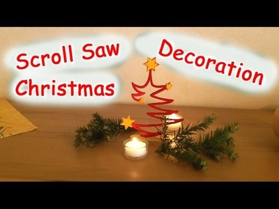 Scroll Saw Christmas Tree Decoration - Woodworking
