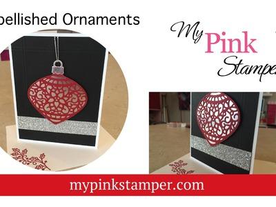 Stampin' Up Embellished Ornaments Christmas Card - Episode 437