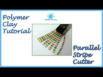 Polymer Clay Tutorial - Parallel Stripe Cutter - Lesson #48