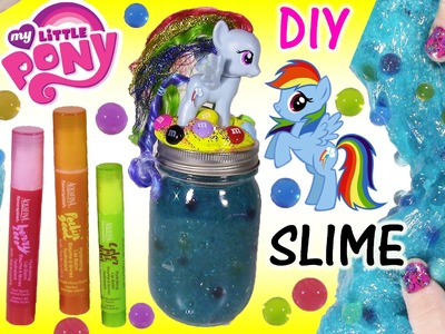 DIY MLP Rainbow Dash ORBEEZ GLITTER SLIME! Make Your Own Squishy Putty & JAR! LIP BALM!