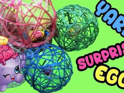 How to Make Yarn Balloon Surprise Eggs Craft Project Shopkins and Candy Inside