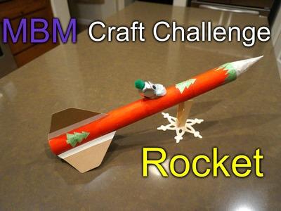 Rocket with Craft Supplies - MBM December Craft Challenge