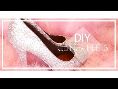 DIY Glitter Shoes  I New Years Eve Glitter Heels