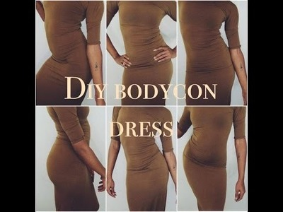 DIY HOW TO MAKE A BODYCON DRESS