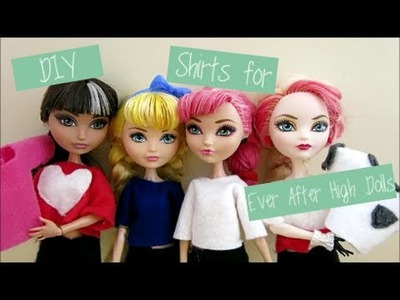 DIY Shirts for Ever After High Doll.Monster High Doll