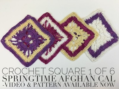 How to Crochet Square 1 of 6, Springtime Afghan CAL