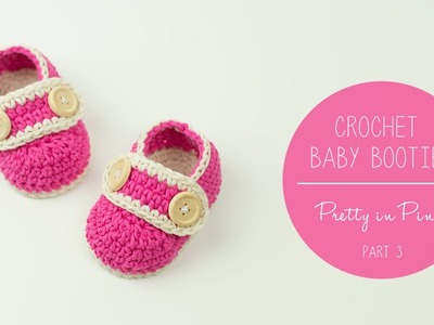 Crochet Baby Booties Pretty In Pink - part 3 STRAP by Croby Patterns