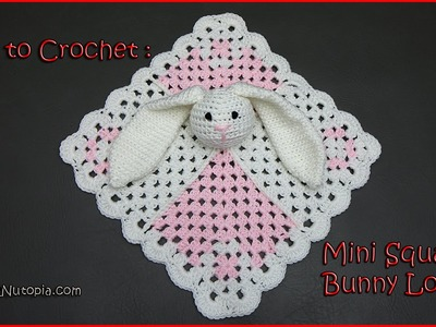 How to Crochet Mini Square Bunny Lovey