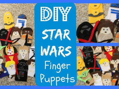 DIY Craft - How to Make Star Wars Finger Puppets