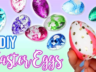 DIY EASTER EGGS: Marble, Galaxy, and MORE!