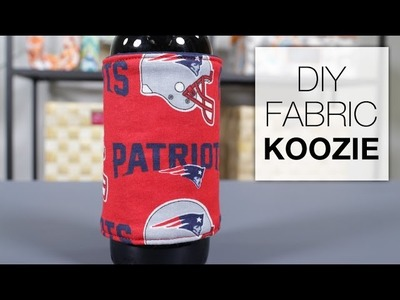 DIY Fabric Koozie Tutorial