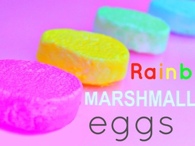 DIY Rainbow MARSHMALLOW EGGS for Easter