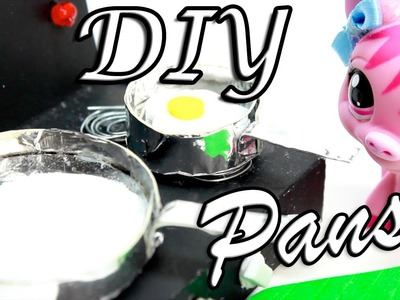 How to make DIY Pans to Cook With l Miniature Crafts l LPS