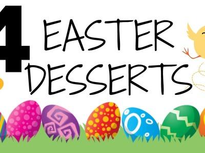 DIY 4 EASTER Desserts