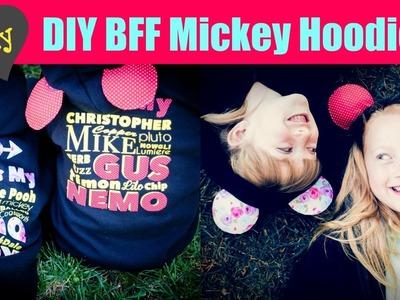 DIY BFF Disneyland Mickey Ear Hoodies - CRICUT