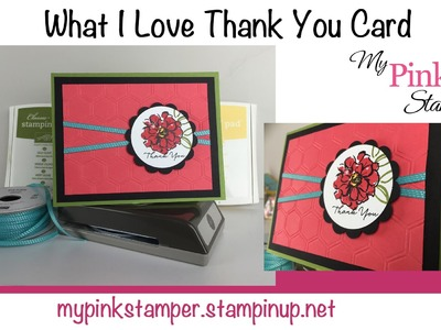 How to make - Stampin' Up! What I Love Thank You Card