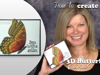 How to create a 3D Shimmery Butterfly Card and Stampin Up Giveaway