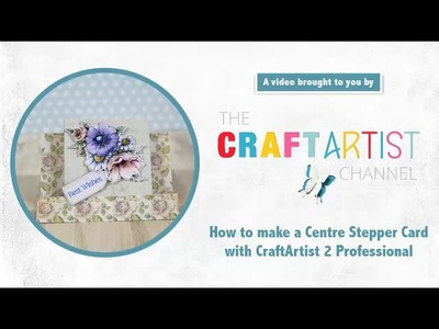 How to create a centre stepper card using CraftArtist