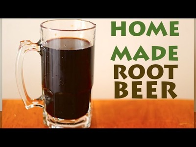 How To Make Home Made Root Beer!