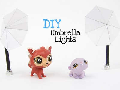 DIY LPS Umbrella Lights