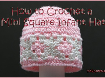 How to Crochet a Mini Square Infant Hat