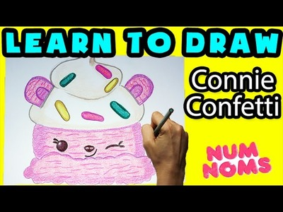 ★How To Draw Num Noms: Conni Confetti★ Learn How To Draw Num Noms, Drawing Num Noms Special Edition
