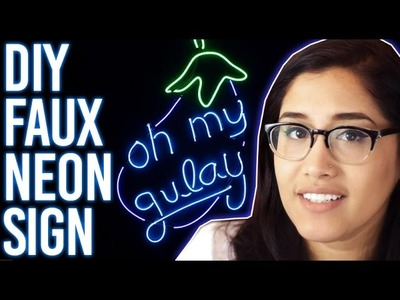 How To Make Faux Neon Sign : DIY