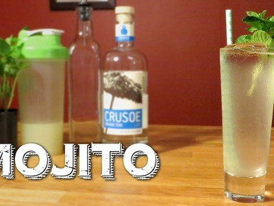 Mojito - How to Make the Classic Cuban Rum Drink